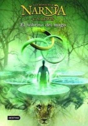 Las Crónicas De Narnia Y El Sobrino Del Mago