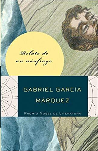 Relato de um Náufrago, Gabriel García Márquez - Livro ...