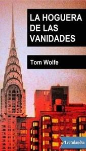 La hoguera de las vanidades, Thomas Wolfe