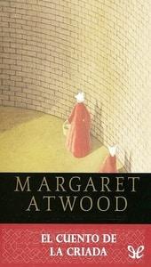 La historia de la criada, Margaret Atwood