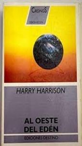 Al oeste del Edén, Harry Harrison