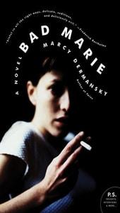 Bad Marie, Marcy Dermansky