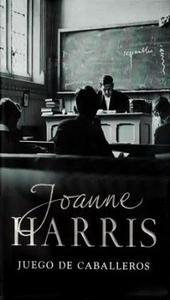 Juego de caballeros, Joanne Harris