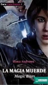 La magia muerde, Ilona Andrews