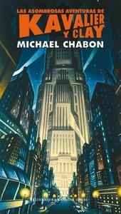Las asombrosas aventuras de Kavalier y Clay, Michael Chabon