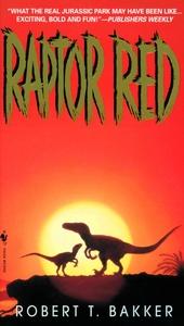 Raptor el rojo, Robert T. Bakker